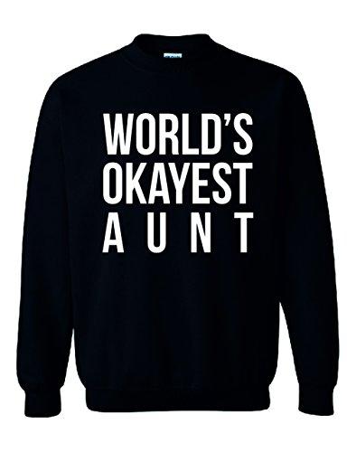World 's Okayest Tante Unisex Sweatshirt Jumper Schwarz - Schwarz