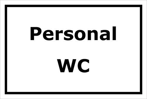 Schild - Personal-WC - 15x20cm, 30x20cm und 45x30cm - Bohrlöcher Aufkleber Hartschaum Aluverbund -S00226A