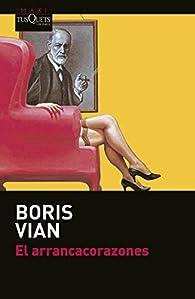 El arrancacorazones par Boris Vian