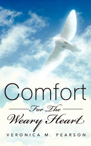 Comfort for the Weary Heart