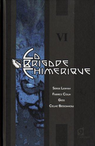 La Brigade chimérique, livre 6