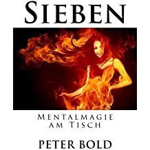 Sieben: Mentalmagie am Tisch