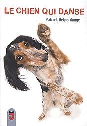 Le chien qui danse