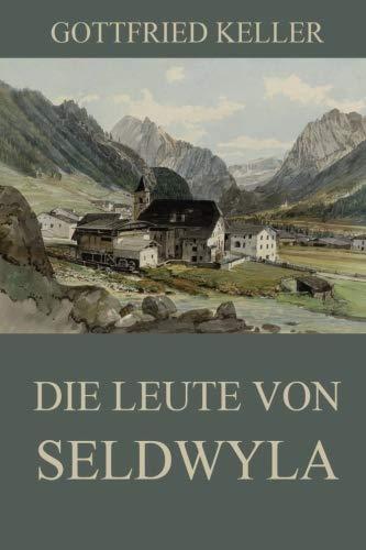 Die Leute von Seldwyla: Ausgabe mit beiden Bänden