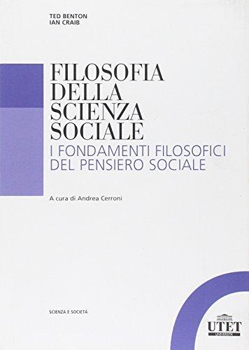 Filosofia della scienza sociale. I fondamenti filosofici del pensiero sociale
