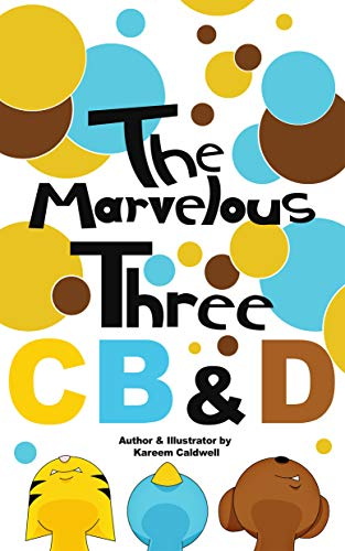 The Marvelous Three CB&D (KCMIA Book 305710) (English Edition)