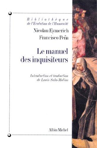 Le Manuel des inquisiteurs par Nicolau Eymerich