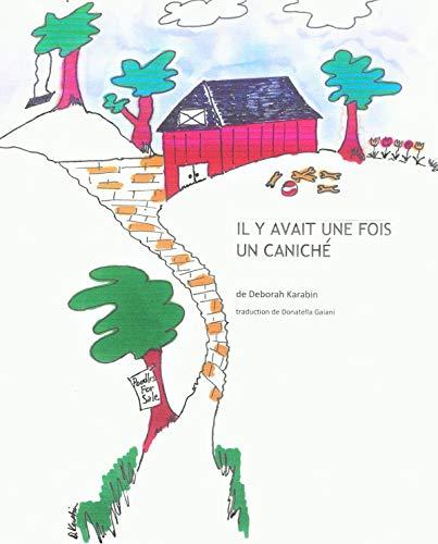 Couverture du livre IL Y AVAIT UNE FOIS UN CANICHE