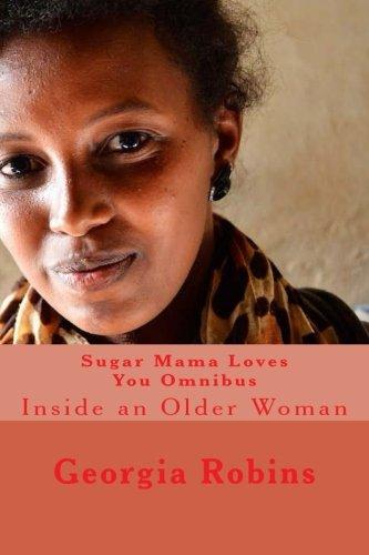 Sugar Mama Loves You Omnibus: Inside an Older Woman