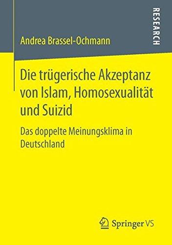 Die trügerische Akzeptanz von Islam, Homosexualität und Suizid: Das doppelte Meinungsklima in Deutschland