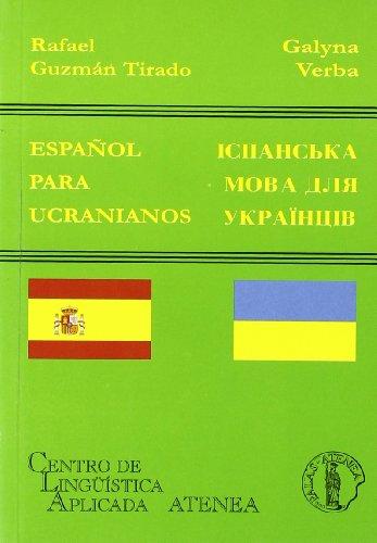 Español para ucranianos por Galyna y Tirado, Guzmán Verba