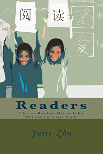 Readers: Chinese Reading Materials for Chinese Language Study (Learn Chinese as a Second Language Book 1) (English Edition)