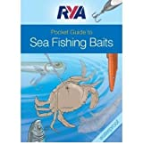 [(RYA Pocket Guide to Sea Fishing Baits)] [ By (author) Jim O' Donnell, Illustrated by Pete Galvin, Illustrated by Steve Lucas ] [June, 2010]