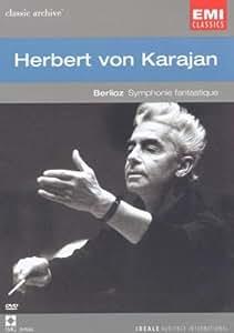 Collection Classic Archive : Herbert Von Karajan (Berlioz - Symphonie fantastique)