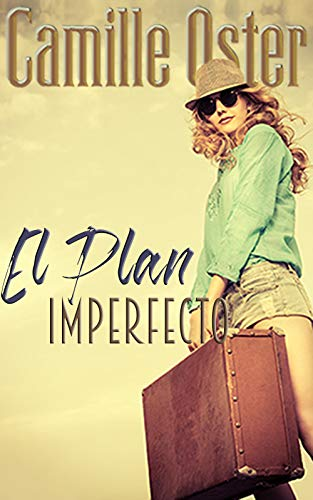 El Plan Imperfecto de Camille Oster