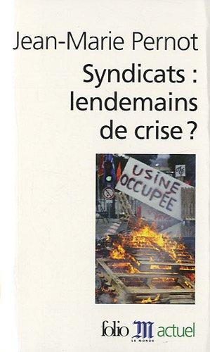 Syndicats:lendemains de crise?