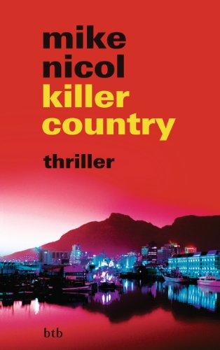 Buchseite und Rezensionen zu 'killer country: thriller (Die Rache-Trilogie 2)' von Mike Nicol