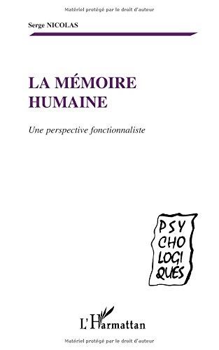 La mémoire humaine. une perspecive fonctionnaliste