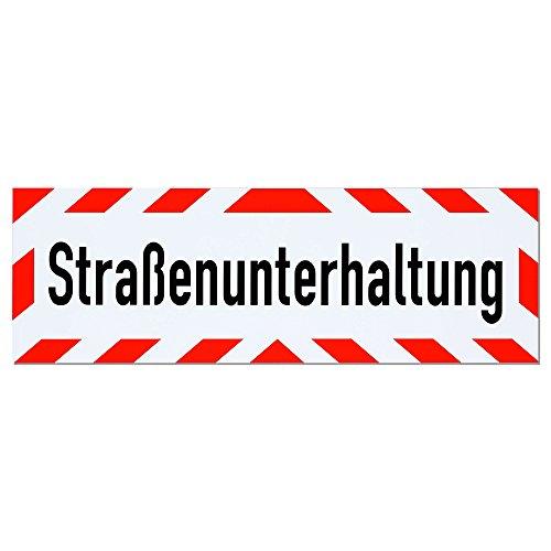 Magnetschild Straßenunterhaltung | Schild magnetisch | lieferbar in drei Größen (45 x 15 cm)
