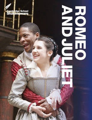 [(Romeo and Juliet)] [ Edited by Robert Smith, Edited by Rex Gibson, Founded by Rex Gibson, General editor Vicki Wienand, General editor Professor Richard Andrews ] [January, 2014]