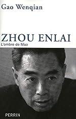 Zhou Enlaï de Gao WENQIAN