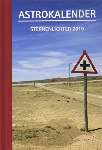 Astrokalender Sternenlichter 2019: Schwerpunktthema:  Tierkreisachsen por Petra Niehaus