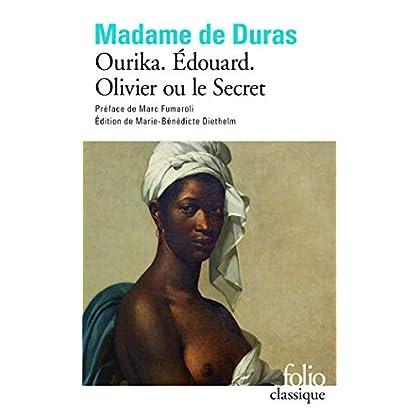Ourika - Édouard - Olivier ou le Secret