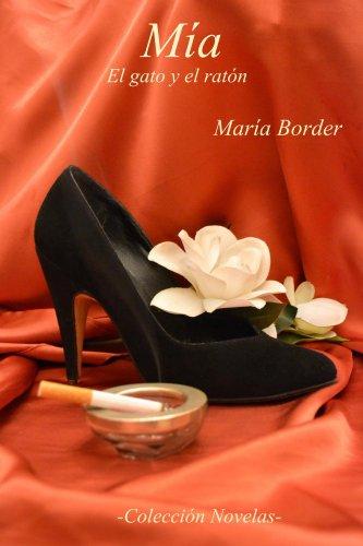 Mía  El gato y el ratón por María Border