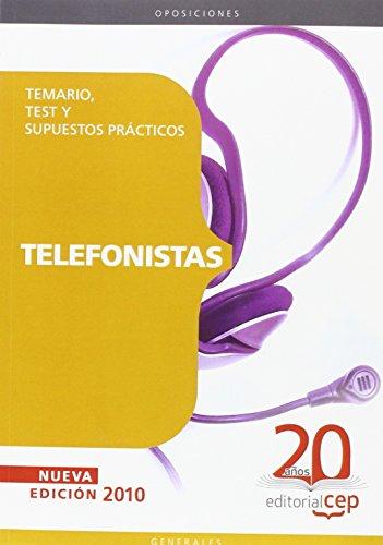 Telefonistas. Temario, Test y Supuestos Prácticos (Colección 106) por Sin datos