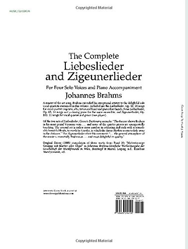The Complete Liebeslieder and Zigeunerlieder: For Four Solo Voices and Piano Accompaniment (Dover Song Collections)