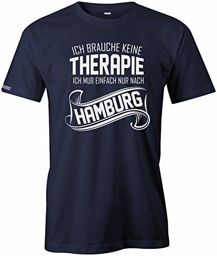 Ich brauche keine Therapie - Ich muss einfach nur nach Hamburg - HERREN T-SHIRT Navy