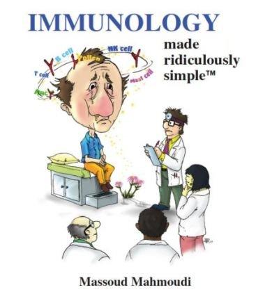 [(Immunology Made Ridiculously Simple)] [Author: Massoud Mahmoudi] published on (May, 2009)