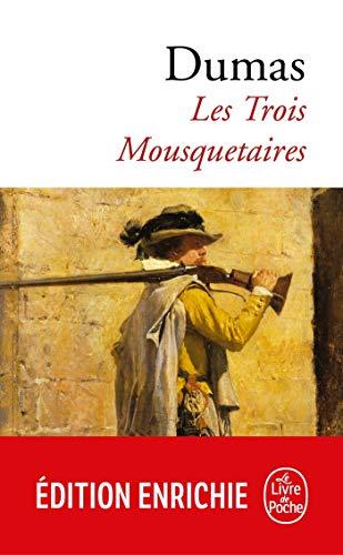 Les Trois Mousquetaires (Classiques t. 667)