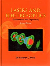 [Lasers and Electro-optics: Fundamentals and Engineering] (By: Christopher C. Davis) [published: May, 2014]