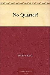 No Quarter!