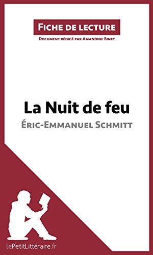 La Nuit de feu d'Éric-Emmanuel Schmitt (Fiche de lecture)