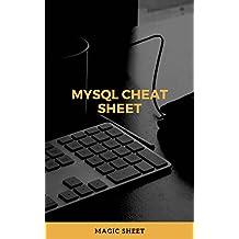 MySQL Cheat Sheet: MySQL Cheat Sheet (English Edition)