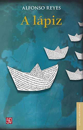 A lápiz (Letras Mexicanas) eBook: Alfonso Reyes: Amazon.es: Tienda ...
