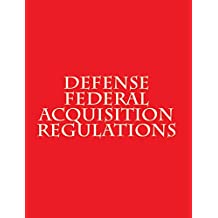 Defense Federal Acquisition Regulation Supplement (DFARS): DPAP last updated: January 10, 2017 (English Edition)
