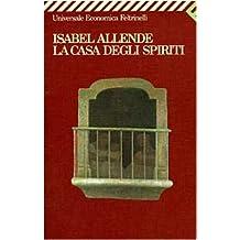 La Casa Degli Spiriti (Universale Economica)