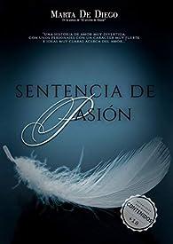 Sentencia de pasión par  Marta de Diego