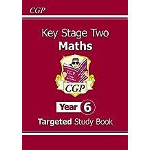 KS2 Maths Targeted Study Book - Year 6