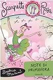 Scarica Libro Note di primavera Scarpette rosa (PDF,EPUB,MOBI) Online Italiano Gratis