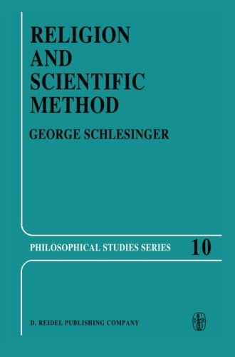 Religion and Scientific Method (Philosophical Studies Series, Band 10)