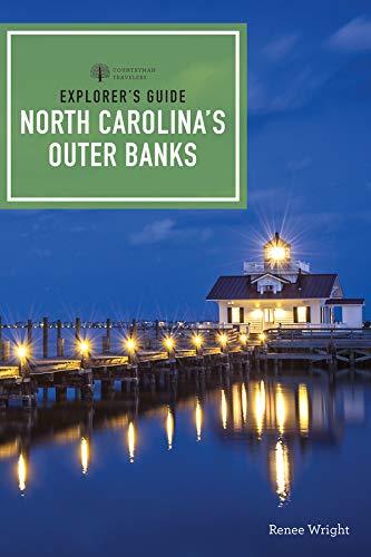 Explorer's Guide North Carolina's Outer Banks (Explorer's Complete)