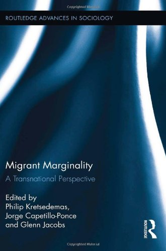 Migrant Marginality: A Transnational Perspective (Routledge Advances in Sociology)