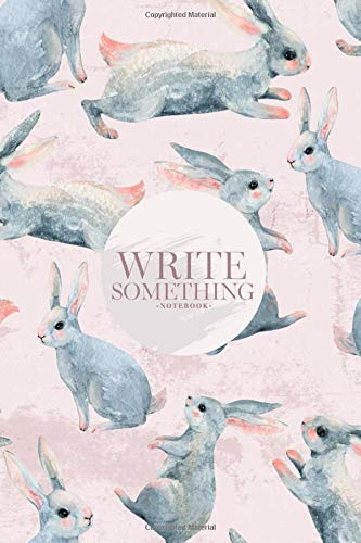 Notebook - Write something: Cute bunny for easter, nursery fabric, surface textures notebook, Daily Journal, Composition Book Journal, College Ruled Paper, 6 x 9 inches (100sheets) (Textur Notebook)