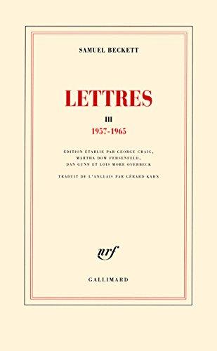 Lettres III: (1957-1965) par Samuel Beckett