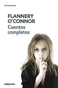 Cuentos completos par Flannery O`Connor
