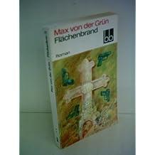 Max von der Grün: Flächenbrand